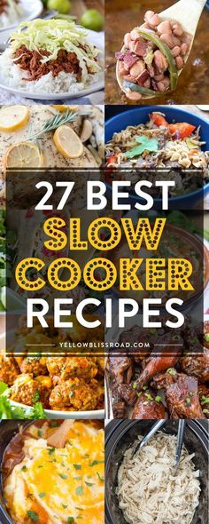 27 of the BEST Slow Cooker Recipes - From dinners to appetizers to desserts.