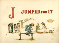 jumped for it- Kate Greenaway
