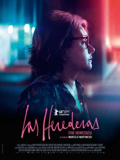 Las Herederas (The Heiresses) by Marcelo Martinessi. #Berlinale2018 Competition. Poster.