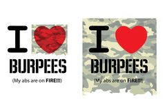 I Heart Burpees (My abs are on fire!