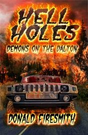 Hell Holes 2 by Donald Firesmith - Temporarily FREE! @donaldfiresmith @OnlineBookClub