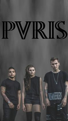PVRIS  (I can't believe I still haven't listened to this band. I've heard a couple of their songs and liked them but I still haven't taken the time to look them up)