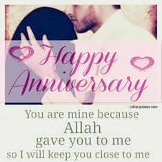 Islamic Wedding Anniversary Wishes For Husband & Wife - Modern Anniversary Wishes For Him, First Wedding Anniversary Quotes, Happy Anniversary To My Husband, Happy Marriage Anniversary, Islamic Birthday Wishes, Birthday Wishes For Wife, Husband Birthday, Happy Birthday Love Quotes, Star Wars