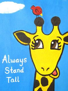Always Stand Tall - Cute giraffe painting for kids room  by HannahBarber, $40.00 #giraffe #kids #painting #quotes #inspirational