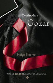 La Libreria De Selene: Destinada a Gozar Indigo Bloome