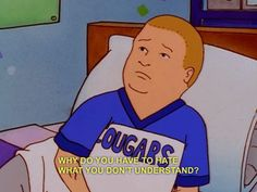 He doesn't immediately dismiss what he doesn't understand. | 26 Reasons We Should All Be More Like Bobby Hill