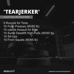 """""""Tearjerker"""" WOD - 5 Rounds for Time: 10 Push Presses lb); 15 Sit-Ups; Crossfit Workouts At Home, Wod Workout, Bike Workouts, Assault Bike Workout, Pilates Studio, Pilates Reformer, Studio Workouts, Sit Ups, Workouts"""