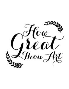 How Great Thou Art Print.png