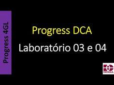 Totvs - Datasul - Treinamento Online (Gratuito): Progress DCA - Laboratório 03 e 04