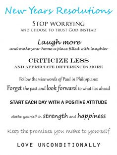 Now here is a list I can commit to putting into practice. I found my 2012 Resolutions! Clever Quotes, Great Quotes, Quotes To Live By, Inspirational Quotes, Quotable Quotes, Bible Quotes, Me Quotes, Great Words, Wise Words