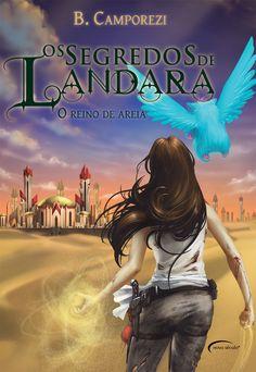 Os segredos de Landara: o reino de areia, Bruna Camporezi.
