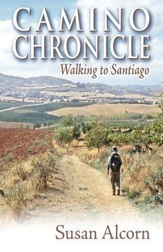 Camino Chronicle: Walking to Santiago Brand: Shepherd Can...