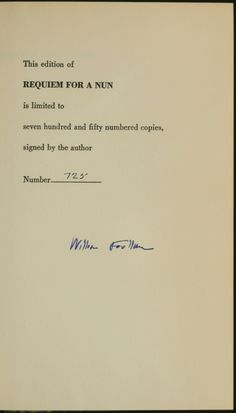 """""""The past is never dead. It's not even past.""""      SIGNED LIMITED FIRST EDITION, one of only 750 copies signed by Faulkner."""