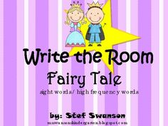 Love this!  FREE This contains 24 fairy tale sight word cards that can be laminated and placed around the classroom for students to write the room! I also included ...