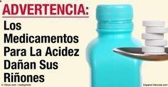 Los medicamentos para la acidez estomacal están vinculados a un mayor número de diagnósticos de enfermedad renal crónica e insuficiencia renal. articulos.mercola...