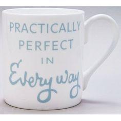 Practically Perfect China Mug
