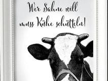 Kunstdruck A4 Wer Sahne will muss Kühe schütteln