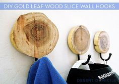 Make It: DIY Gold Leaf Wood Slice Wall Hooks