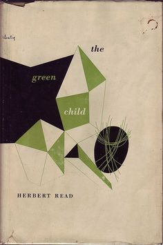 Herbert Read, The Green Child, New York: New Directions, 1948. Jacket by Alvin Lustig.