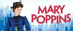 Disney's Mary Poppins LIVE ON STAGE! Patchogue Theater, July 2