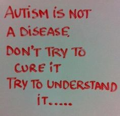 """autism/aspergers - doesnt need a """"cure"""".. just understanding and love. :)"""