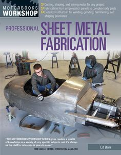 Buy Professional Sheet Metal Fabrication by Ed Barr at Mighty Ape NZ. Professional Sheet Metal Fabrication is the number-one resource for sheet metal workers old and new. Professional metalworker Ed Barrtakes hobbyists a. Sheet Metal Fabrication, Welding And Fabrication, Metal Projects, Welding Projects, Welding Ideas, Diy Welding, Welding Table, Metal Welding, Welding Crafts