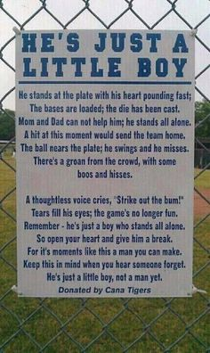Being the dad of a boy who loves to play baseball, reading this brought a tear to my eye.  I've seen far to many parents at our games act in unconscionable ways.  They should have read this first. - Click image to find more My Life Pinterest pins