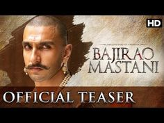 Bajirao Mastani | Official Teaser Trailer | Ranveer Singh, Deepika Padukone, Priyanka Chopra - YouTube