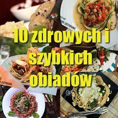 10 pomysłów na zdrowy i szybki obiad. Wystarczy 30 minut i klika prostych składników, aby wyczarować smaczny, zdrowy i tani obiad. Zdrowe Odżywianie.