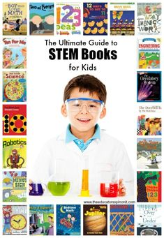 Ultimate Resource for STEM Books for Children from The Educators' Spin On It Top choices for books about Science, Technology, Engineering ad Math for kids.