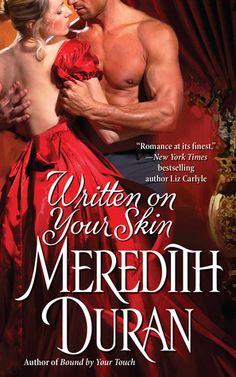 Written on Your Skin I love Meredith Duran's covers.  They're the best.