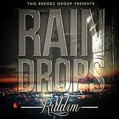 (#RootsRiddim) Raindrops Riddim 2015 ( TMG) -| http://reggaeworldcrew.net/rootsriddim-raindrops-riddim-2015-tmg/