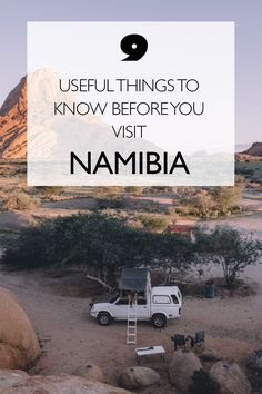 9 Useful Things To Know Before You Visit Namibia  --------------------------- Namibia Travel Tips | Roadtrip Namibia | Planning A Trip To Namibia
