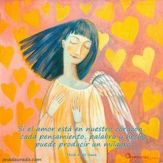 〽️️Si el amor esta en nuestro corazón, cada pensamiento, palabra y hecho puede producir un milagro.
