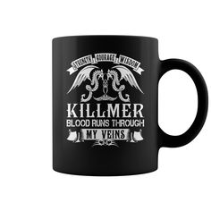 KILLMER Mugs - KILLMER Blood Runs Through My Veins Name Mugs #gift #ideas #Popular #Everything #Videos #Shop #Animals #pets #Architecture #Art #Cars #motorcycles #Celebrities #DIY #crafts #Design #Education #Entertainment #Food #drink #Gardening #Geek #Hair #beauty #Health #fitness #History #Holidays #events #Home decor #Humor #Illustrations #posters #Kids #parenting #Men #Outdoors #Photography #Products #Quotes #Science #nature #Sports #Tattoos #Technology #Travel #Weddings #Women