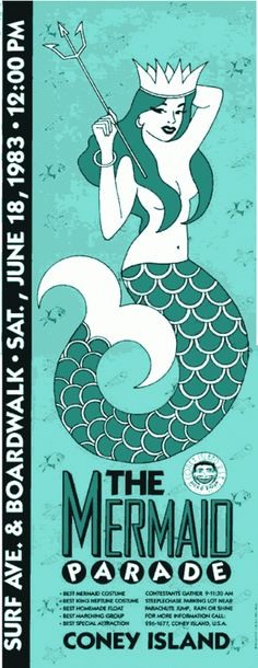 "1983 Coney Island Mermaid Parade ""  …..  Poster for the 1st Mermaid Parade"