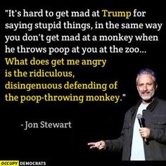 A roundup of the best political memes and viral images skewering politicians and reacting to hot-button political issues of the day.: Jon Stewart on Trump
