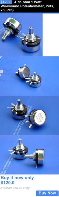 Other Vintage A V Parts and Accs: 4.7K Ohm 1 Watt Wirewound Potentiometer, Pots, X50pcs BUY IT NOW ONLY: $120.0