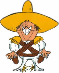 the Frito Bandito.  I got a Frito Bandito pencil eraser in a box of Fritos.