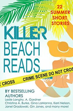 Killer Beach Reads: mystery & romance short story collection by Leslie Langtry http://www.amazon.com/dp/B011IYLRV2/ref=cm_sw_r_pi_dp_twdQvb03C3MK8