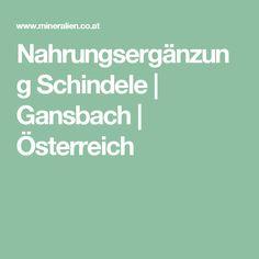 Nahrungsergänzung Schindele | Gansbach | Österreich