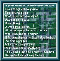 Y'know yer Scottish . Scottish Poems, Scottish Gaelic, Scottish Clans, Scottish Sayings, Scottish Toast, Scottish Phrases, Scottish Greetings, Scottish Kilts, Scottish Highlands