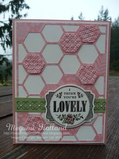 You're Lovely Hexagon Hive Thinlits Cards
