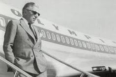 Aristotle Onassis, the founder of OLYMPIC AIRWAYS that carried the greek flag all over the world for decades