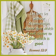 Romans 12:9 KJV
