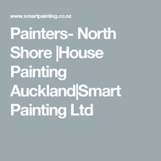 Painters- North Shore |House Painting Auckland|Smart Painting Ltd