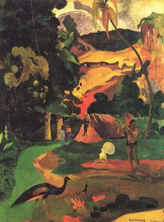 """""""I plunged eagerly and passionately into the wilderness, as if in the hope of thus penetrating into the very heart of this Nature, powerful and maternal, there to blend with her living elements."""" Paul Gauguin"""