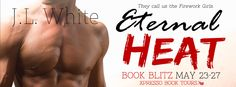 Tome Tender: Eternal Heat by J.L. White Blitz and Giveaway