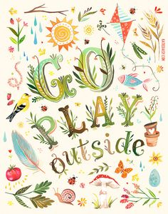 Go Play Outside   vertical print by thewheatfield on Etsy, $18.00