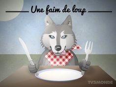 Savez-vous ce que signifie l'expression : avoir une faim de loup ? Être affamé!